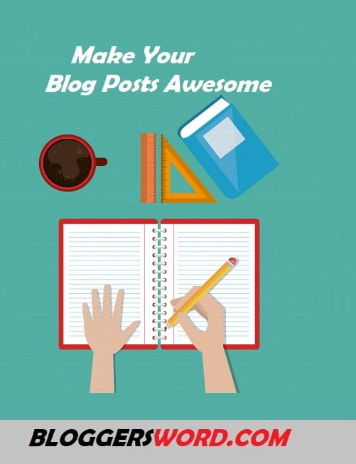 Make Your Blog Posts Awesome